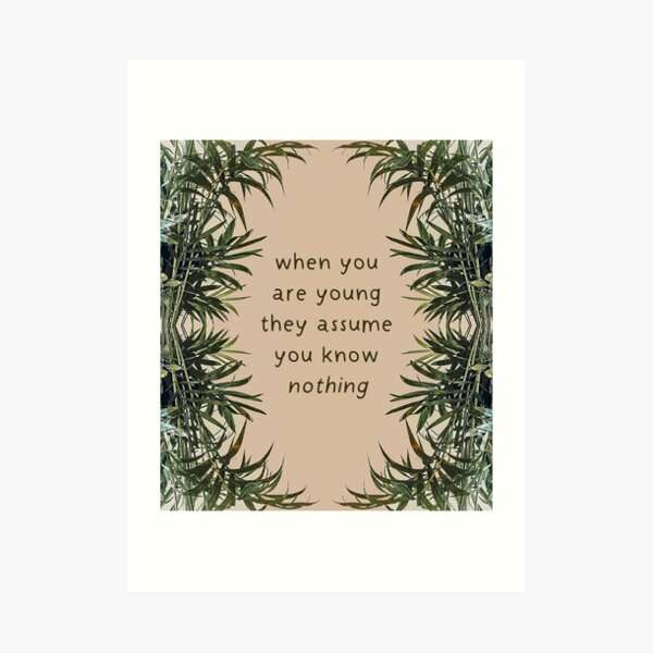 When You Are Young They Assume You Know Nothing | Cardigan Taylor Swift Folklore Lyrics Quote Art Print