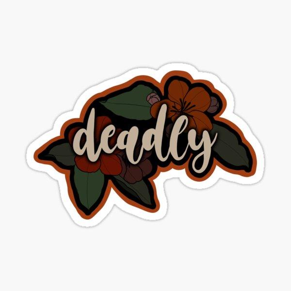 Deadly Sticker