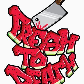 Fresh 2 death by SmirapDesigns
