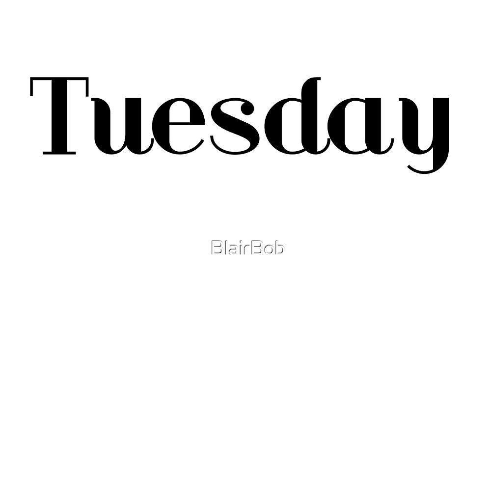 Tuesday by BlairBob