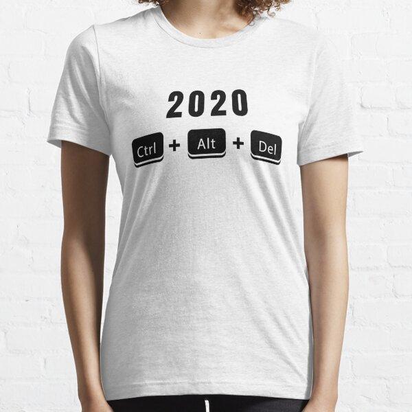 End 2020 Ctrl Alt Delete 2020 Essential T-Shirt