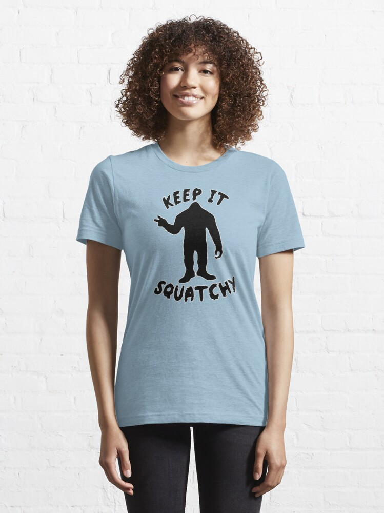 Alternate view of Keep it Squatchy  Essential T-Shirt