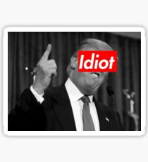 Donald Trump is an Idiot Sticker