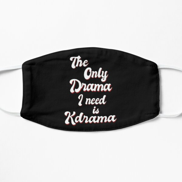 The only drama I need is KDRAMA.  Mask