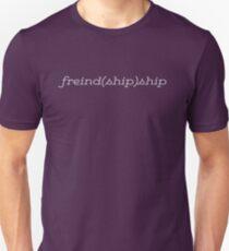 Friend(ship)ship T-Shirt