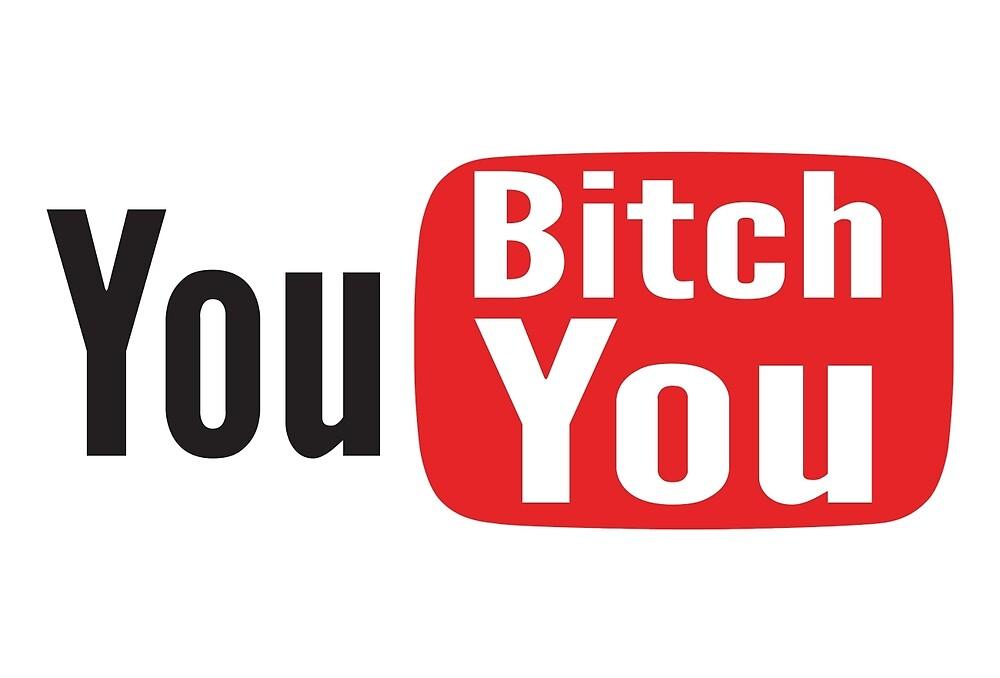 You Bitch You by OldZeek