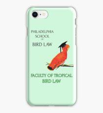 Philadelphia School of Bird Law, Faculty Tropical Law iPhone Case/Skin