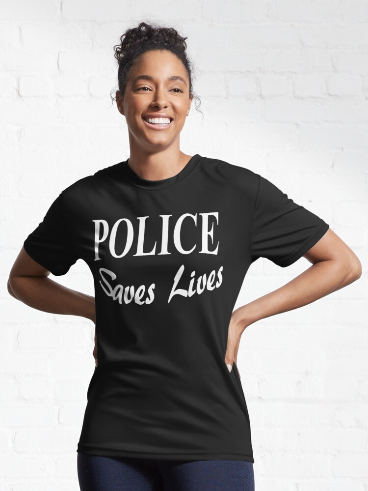 Alternate view of Police Saves Lives Merchandise Designed by BlueHat Active T-Shirt