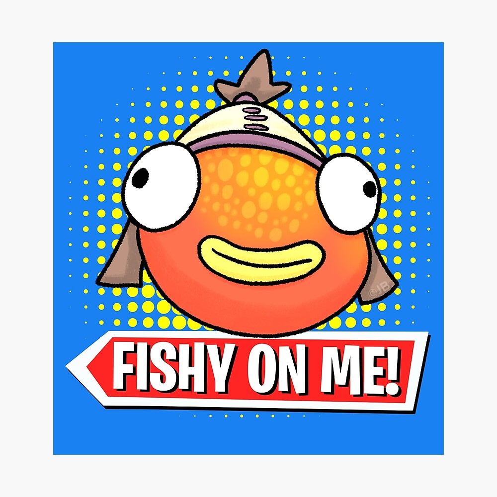 Fishy On Me Original High Quality Print Poster By Roysrolls Redbubble