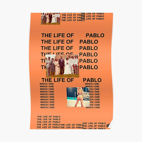 "Kanye West ""The Life Of Pablo"" Album poster Poster"