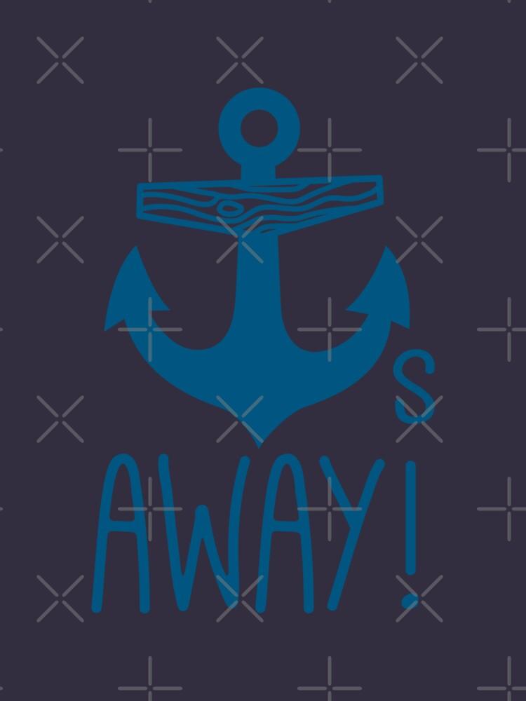 Anchors Away | Unisex T-Shirt