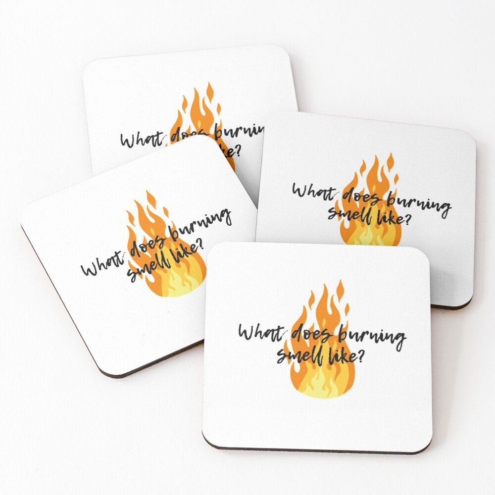 What does burning smell like? - Schitt's Creek Coasters (Set of 4)