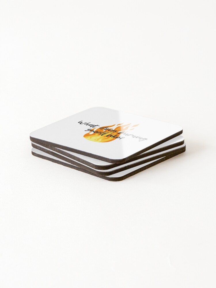 Alternate view of What does burning smell like? - Schitt's Creek Coasters (Set of 4)