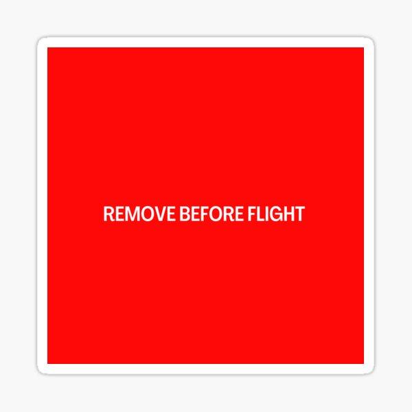 Quitar antes del vuelo - Aviación Pegatina
