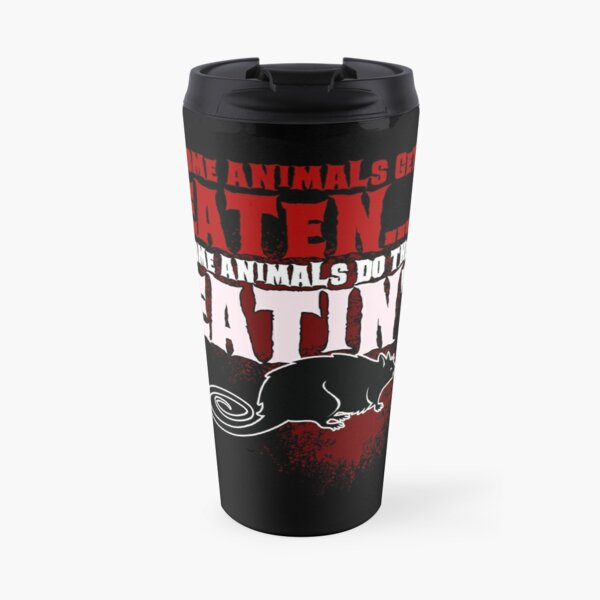 """Some animals... - quote from """"Banished"""" Travel Mug"""