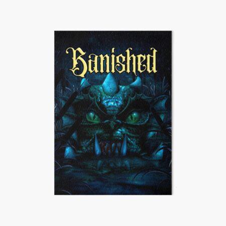 Banished (version 2) Art Board Print