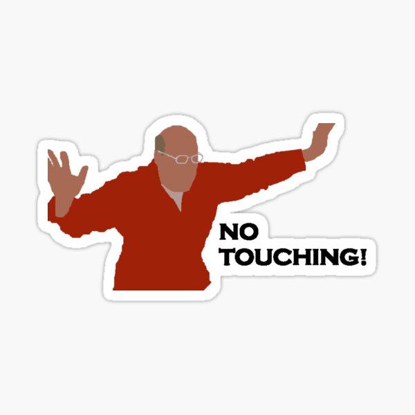 No Touching! Sticker