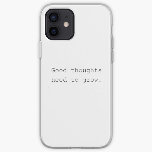 Good thoughts need to grow typewriter, black on white, modern text iPhone Soft Case