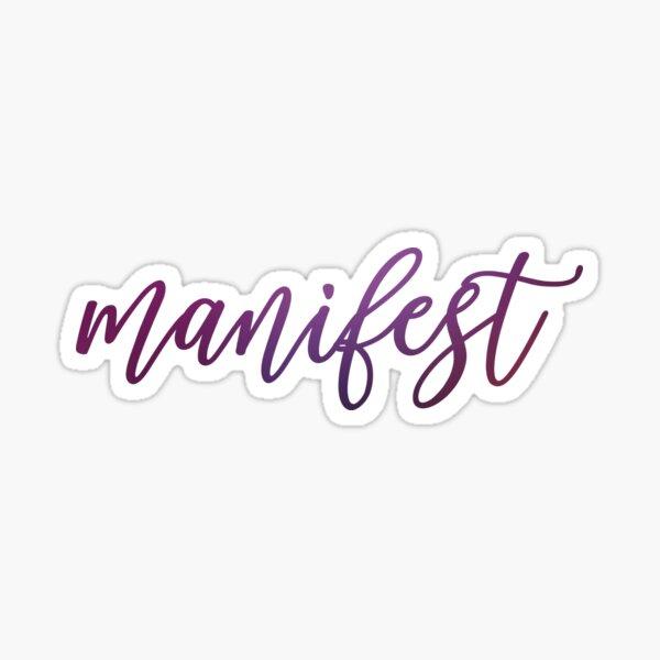 Manifest Sticker
