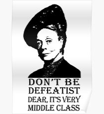 Don't be Defeatist Dear Poster