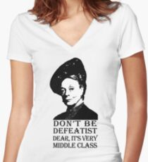 Don't be Defeatist Dear Women's Fitted V-Neck T-Shirt