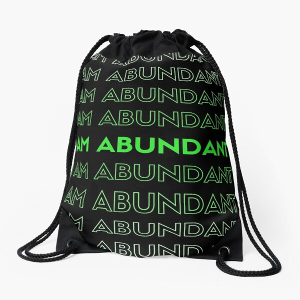 I AM ABUNDANT Mantra Drawstring Bag