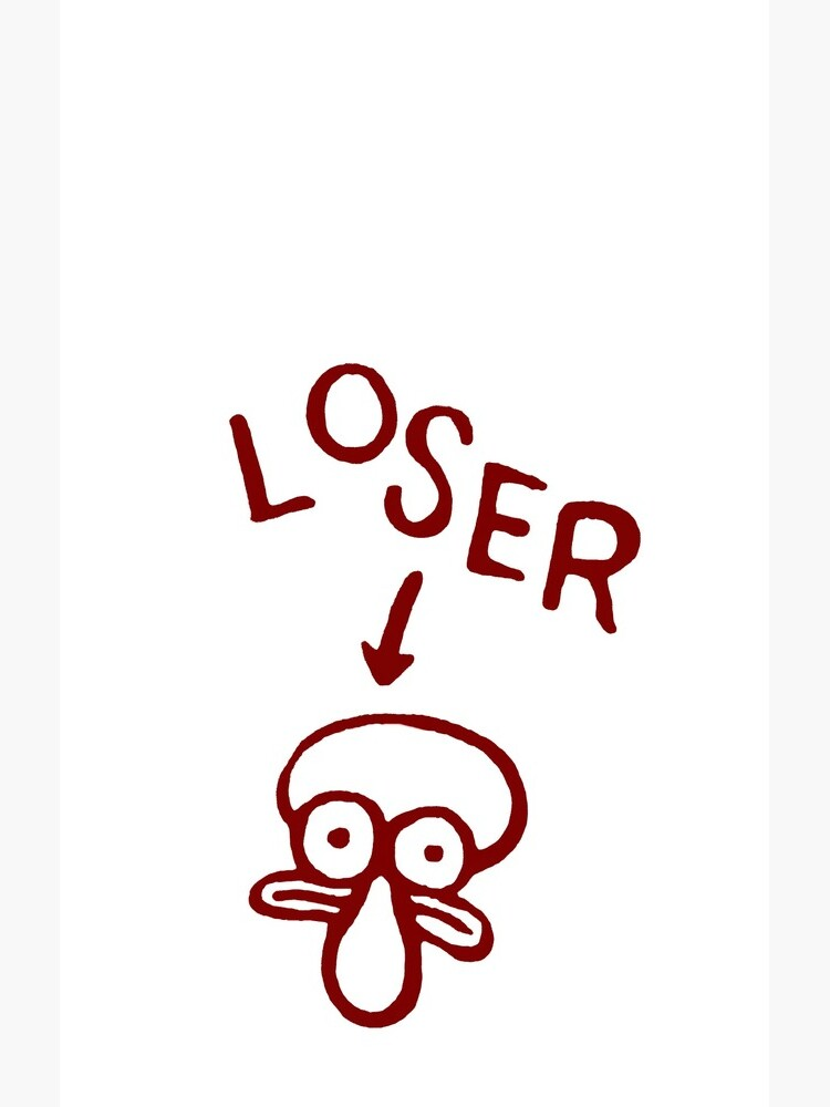 LOSER Squidward graffiti by alliecat1126