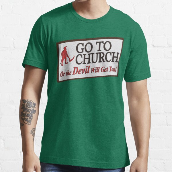 Go to Church Sign in Alabama Essential T-Shirt