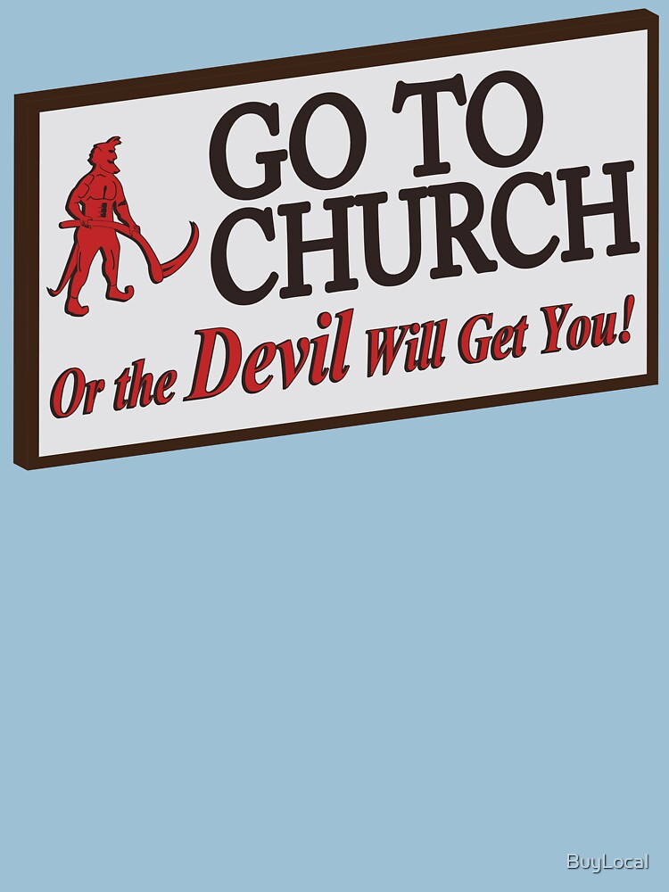 Go to Church Sign in Alabama by BuyLocal