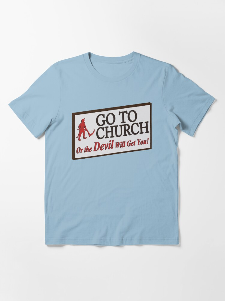 Alternate view of Go to Church Sign in Alabama Essential T-Shirt