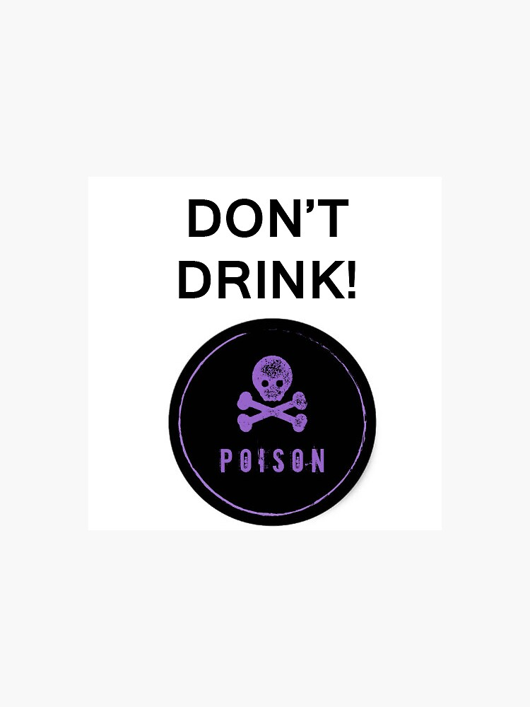 Don't Drink! by JRupert