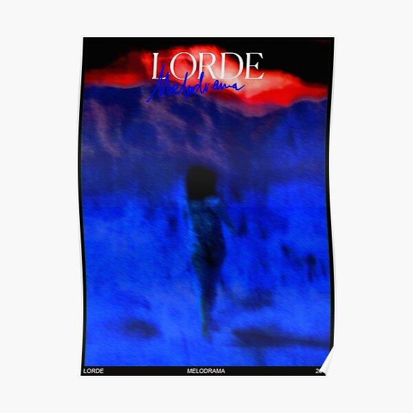 Lorde - Running Through The Night - liability Poster