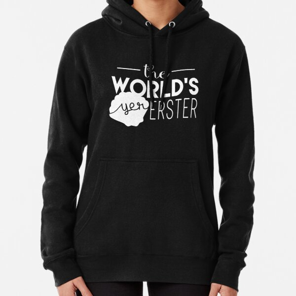 The World's Yer Erster Pullover Hoodie