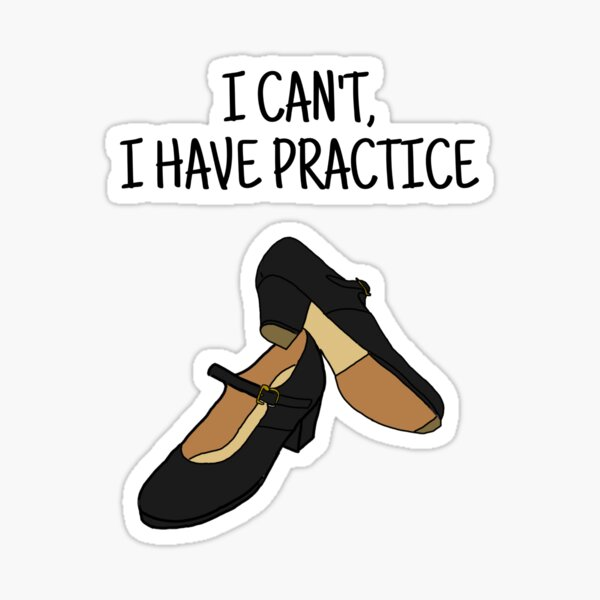 I can't, I have practice Sticker