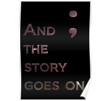 And The Story Goes On Poster