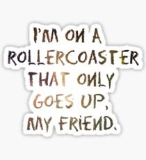 Life's A Rollercoaster Sticker