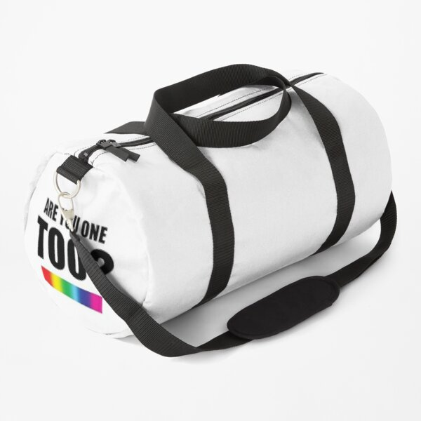 Are You One Too? Duffle Bag