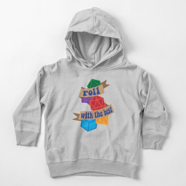 Roll with the Best Toddler Pullover Hoodie