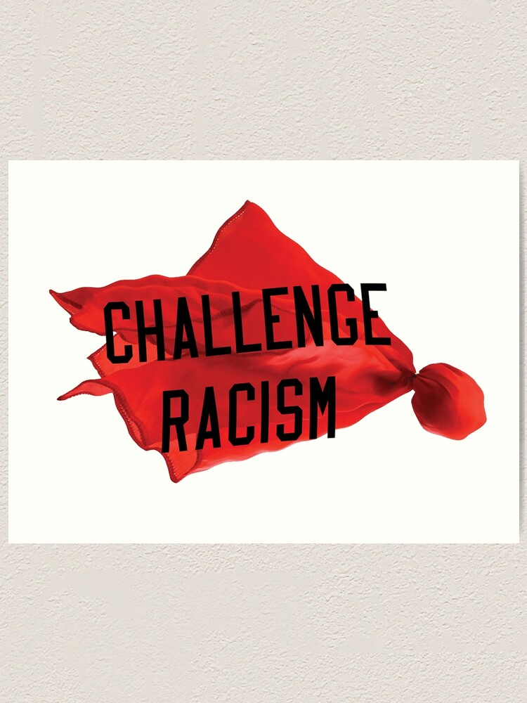 Alternate view of Challenge Racism Collection Art Print