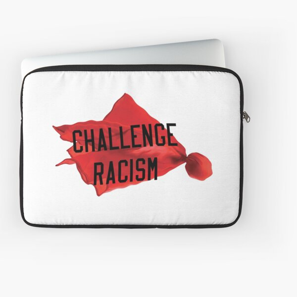 Challenge Racism Collection Laptop Sleeve