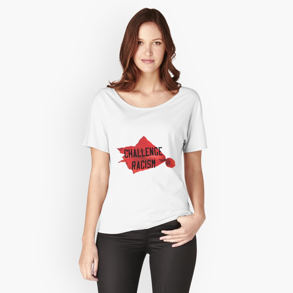 Challenge Racism Collection Relaxed Fit T-Shirt