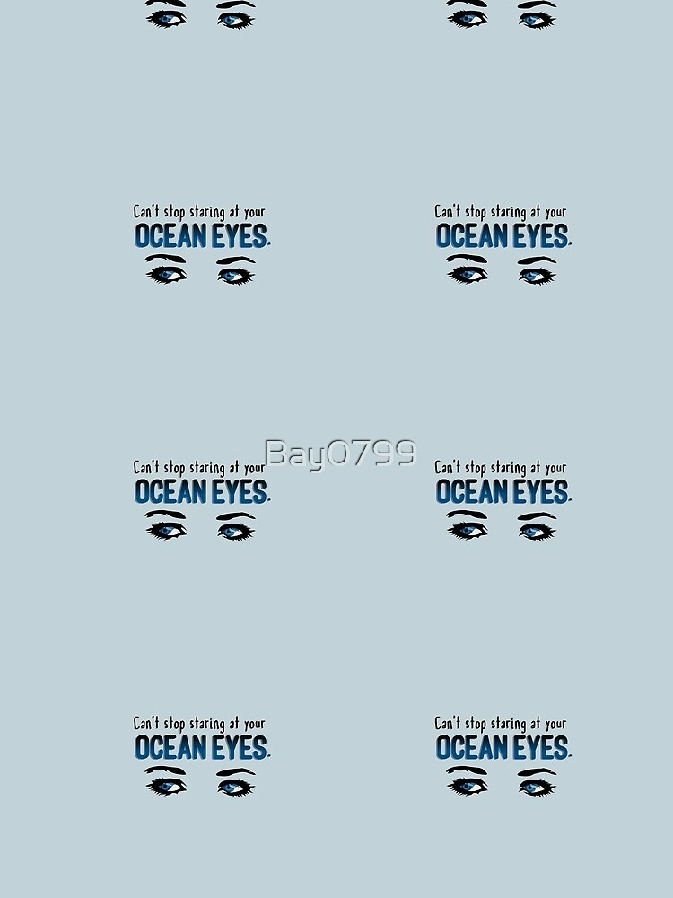 Staring At Your Ocean Eyes - Billie Eilish Design by Bay0799