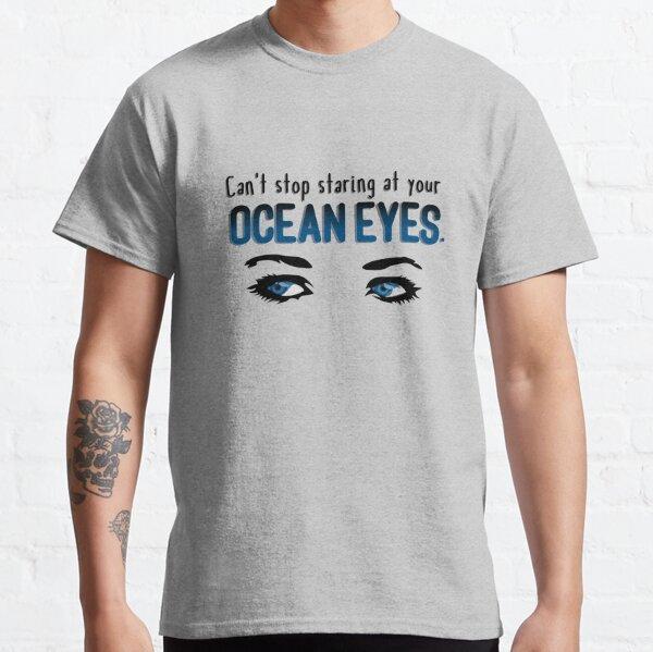 Staring At Your Ocean Eyes - Billie Eilish Design Classic T-Shirt