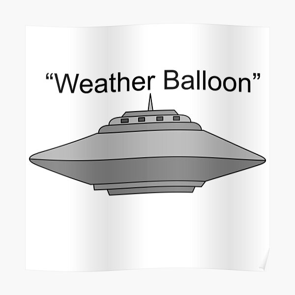 "UFO ""Weather Balloon"" Poster"