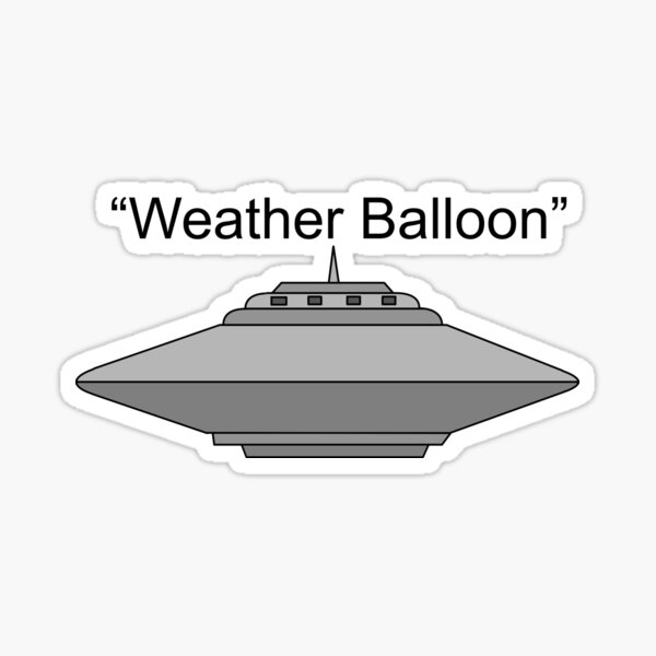 "UFO ""Weather Balloon"" Sticker"