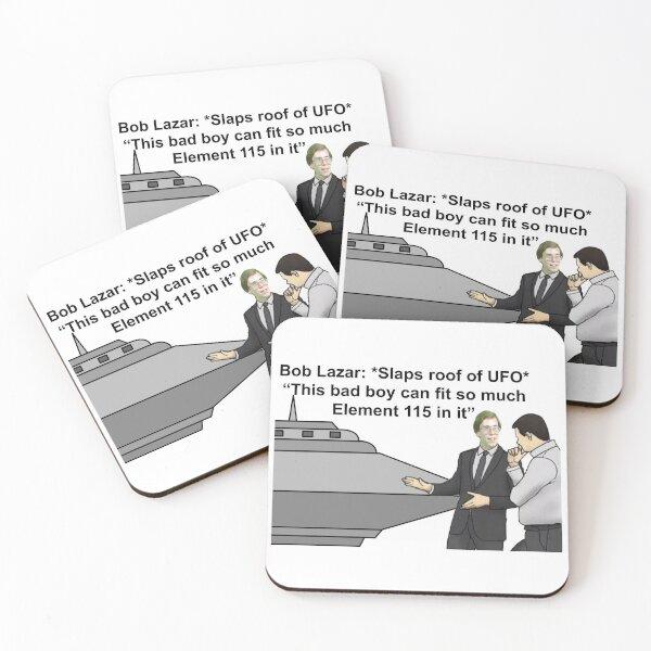 Bob Lazar *Slaps Roof of UFO* Coasters (Set of 4)