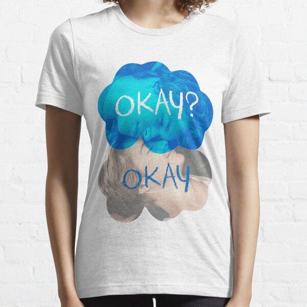 Okay? Okay Essential T-Shirt