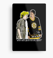 "Happy Gilmore - ""Where were you"" Metal Print"