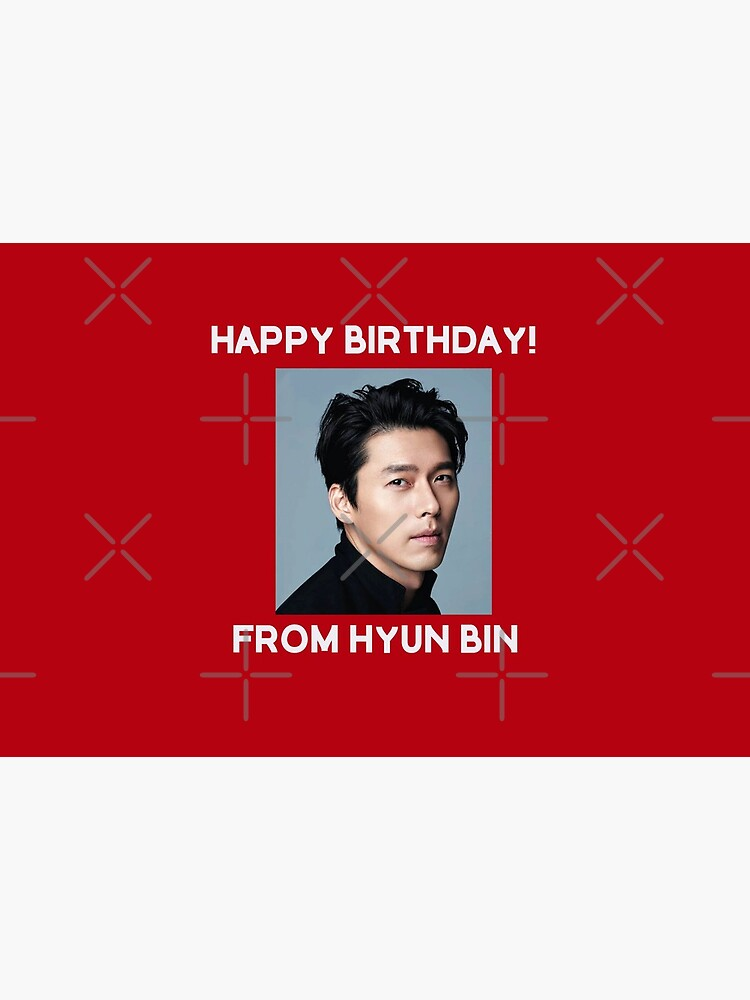 Happy Birthday From Hyun Bin  by kpopkdramamerch