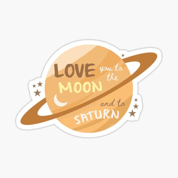Love You To The Moon and To Saturn - Taylor Swift Folklore Sticker